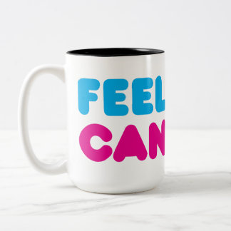 Feel Good Candy Mug
