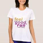 Feel Good RUN - FATNOMORE Runner Inspiration Tee Shirt