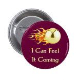 Feel It Coming Pinball Pins