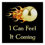 Feel It Coming Pinball Posters