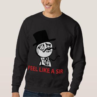 Feel Like A Sir - 2-sided Black Sweatshirt
