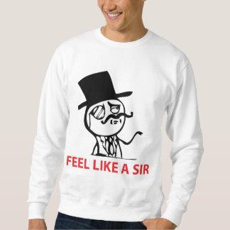 Feel Like A Sir - 2-sided Sweatshirt