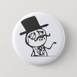 Feel Like A Sir Button