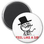 Feel Like a Sir Magnet