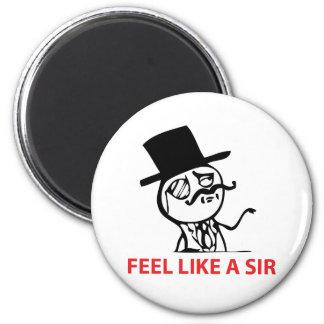 Feel Like A Sir - Magnet