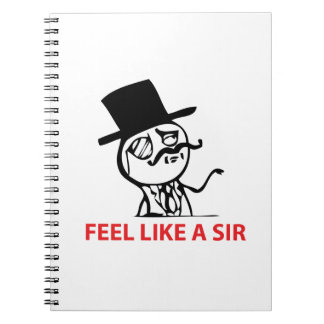 Feel Like A Sir - Notebook