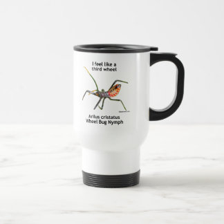 Feel Like A Third Wheel Bug 15 Oz Stainless Steel Travel Mug