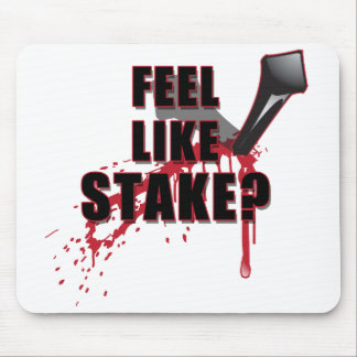 Feel Like STAKE? Mouse Pad