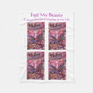 Feel My Beauty Cancer Poem Fleece Soft Blankets