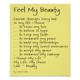 Feel My Beauty Cancer Poem Text Poster