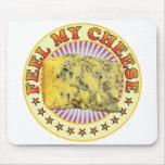 Feel My Cheese v3 Mousepad