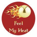 Feel My Heat Flaming Pinball Round Sticker