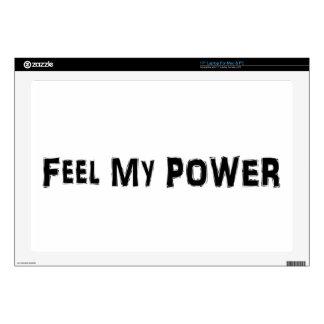 "Feel My Power 17"" Laptop Skins"