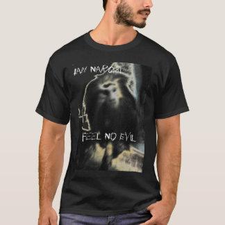 Feel No Evil black T T-Shirt