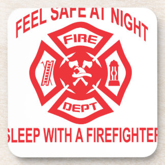 Feel Safe at Night Sleep With a Firefighter Tee Sh Coaster