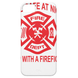 Feel Safe at Night Sleep With a Firefighter Tee Sh iPhone SE/5/5s Case