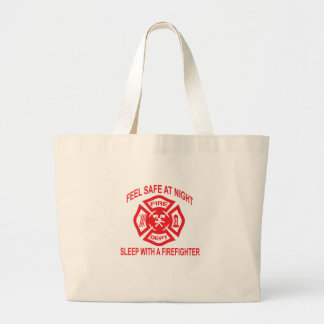 Feel Safe at Night Sleep With a Firefighter Tee Sh Large Tote Bag