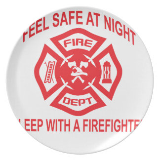 Feel Safe at Night Sleep With a Firefighter Tee Sh Melamine Plate