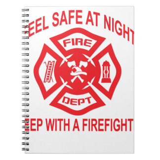 Feel Safe at Night Sleep With a Firefighter Tee Sh Notebook