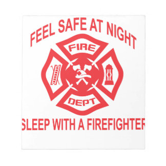 Feel Safe at Night Sleep With a Firefighter Tee Sh Notepad