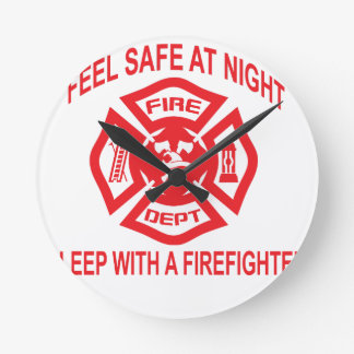 Feel Safe at Night Sleep With a Firefighter Tee Sh Round Clock