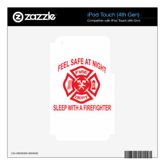 Feel Safe at Night Sleep With a Firefighter Tee Sh Skin For iPod Touch 4G
