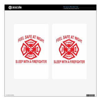 Feel Safe at Night Sleep With a Firefighter Tee Sh Skins For Kindle Fire