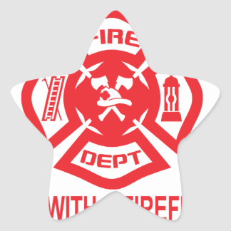 Feel Safe at Night Sleep With a Firefighter Tee Sh Star Sticker