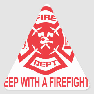 Feel Safe at Night Sleep With a Firefighter Tee Sh Triangle Sticker