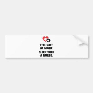 Feel Safe At Night. Sleep With A Nurse. Car Bumper Sticker