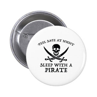 Feel Safe At Night. Sleep With A Pirate. Button