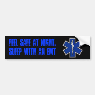 Feel Safe at night sleep with an EMT sticker
