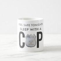 feel safe funny cop police humor coffee mug