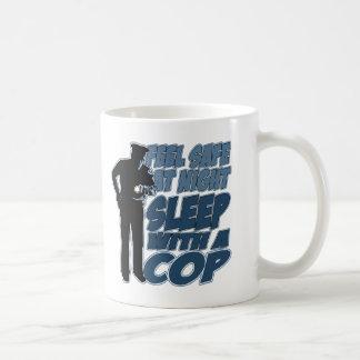Feel Safe, Sleep with a Cop Coffee Mug