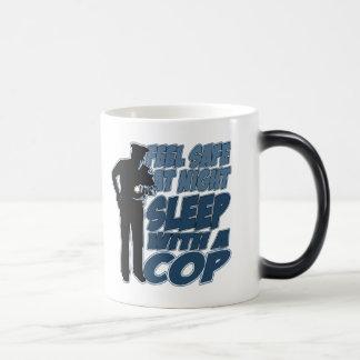 Feel Safe, Sleep with a Cop Magic Mug