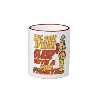 Feel Safe, Sleep with a Firefighter Mugs