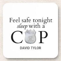 Feel safe tonight! coaster