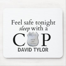 Feel safe tonight! mouse pad