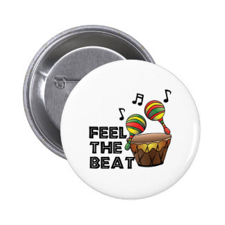 Feel The Beat 2 Inch Round Button