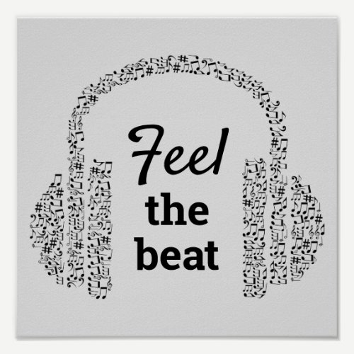 Feel the beat DJ music quote modern Poster