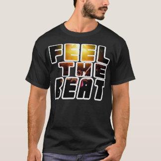 Feel The Beat T-Shirt