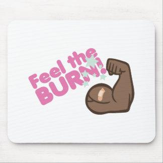 Feel The Burn Mouse Pad