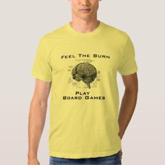 Feel The Burn - Play Board Games T Shirt