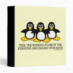 Feel the burning stare of the penguins vinyl binders