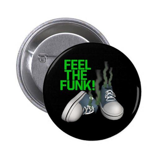 Feel The Funk Pin