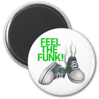 Feel The Funk 2 Inch Round Magnet