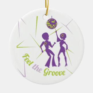 Feel The Groove Ceramic Ornament