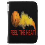 Feel The Heat Cases For The Kindle