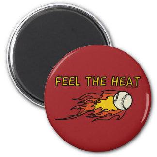 FEEL THE HEAT - SPORTY SLANG - Baseball Magnet