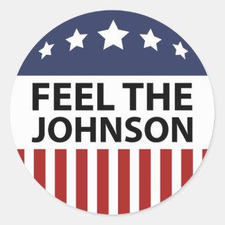 Feel The Johnson Classic Round Sticker